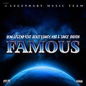Famous (feat. Beast2Saucy, H20 & Sauce Davion) by Rkm Legend