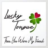 Then You Were My Friend de Lucky Tongue
