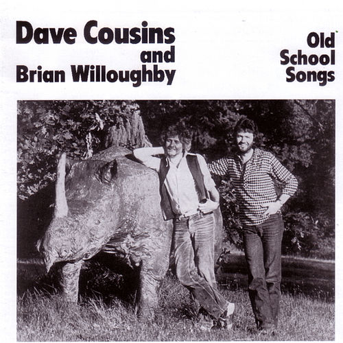 Old School Songs by Dave Cousins