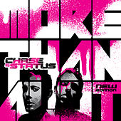 More Than A Lot by Chase & Status