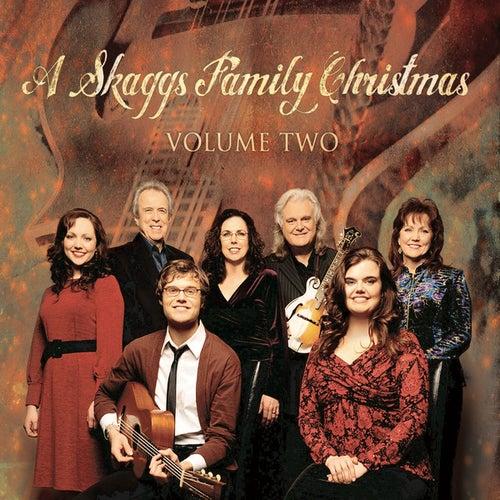 A Skaggs Family Christmas Volume Two by Ricky Skaggs