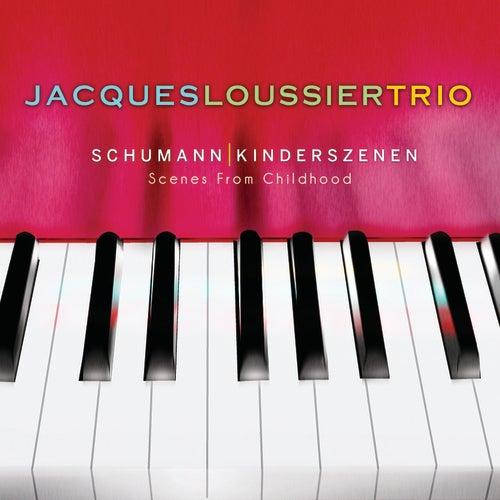 Schumann: Kinderszenen (Scenes From Childhood) by Jacques Loussier Trio