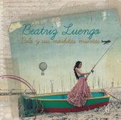 Bela Y Sus Moskitas Muertas de Beatriz Luengo