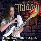 Runescape Main Theme - Single by Daniel Tidwell
