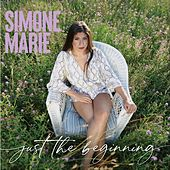 Just the Beginning by Simone Marie