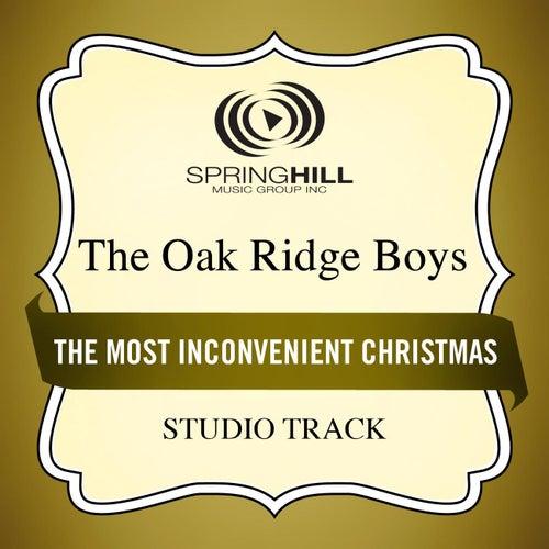 The Most Inconvenient Christmas (Studio Track) by The Oak Ridge Boys