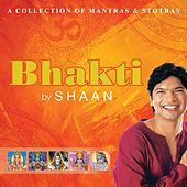 Bhakti By Shaan by Shaan