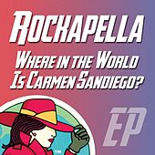 Where in the World Is Carmen Sandiego EP by Rockapella