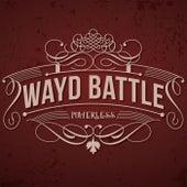 Powerless by Wayd Battle