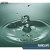 Rainclaps - Soulful Music for Aura Cleansing, Vol.3 von Various
