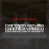 Carmen Sevilla y Conchita Velasco. Canciones de Siempre by Various Artists