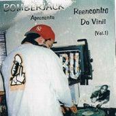 Reencontro do Vinil Vol.1 de DJ Bomberjack