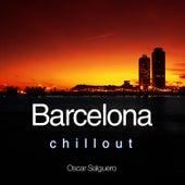 Barcelona Chill Out by Oscar Salguero