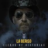 Llenos de Historias de La Beriso
