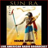 Hours After (Live) de Sun Ra