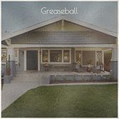 Greaseball by Eddie Bond, Mack Self, Jack Scott, Ray Smith, Bobby Vee, Eddie Noack, Eddie Cochran, The Everly Brothers, Ike