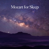 Mozart for Sleep by Wolfgang Amadeus Mozart