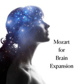 Mozart for Brain Expansion de Wolfgang Amadeus Mozart