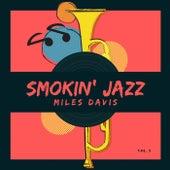 Smokin' Jazz, Vol. 3 von Miles Davis