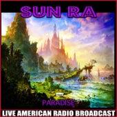 Paradise (Live) de Sun Ra