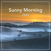 Sunny Morning Jazz by Various Artists