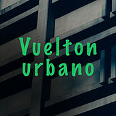 Vuelton Urbano by Various Artists