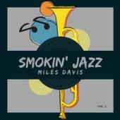 Smokin' Jazz, Vol. 1 by Miles Davis