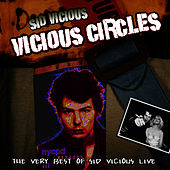 Vicious Circles by Sid Vicious