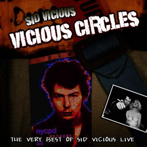 Vicious Circles by Sid Vicious