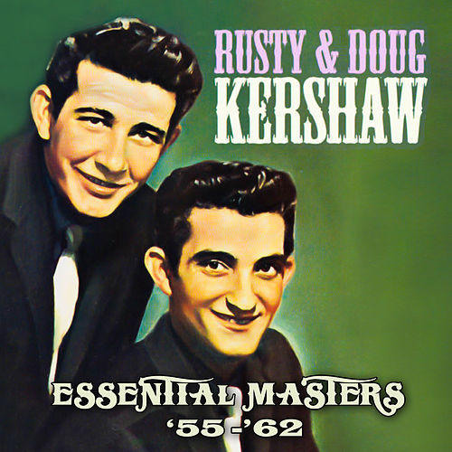 Essential Masters '55-'62 by Rusty Kershaw