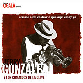 Avísale a Mi Contrario Que Aquí Estoy Yo by Various Artists