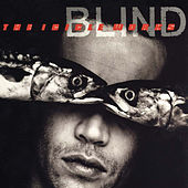 Blind (Expanded Edition) von The Icicle Works