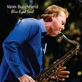 Blues Eyed Soul by Vann Burchfield