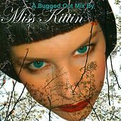 A Bugged Out Mix de Miss Kittin