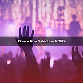 Dance Pop Selection 2020 de Fatica