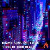 Sound Of Your Heart de Tommie Sunshine