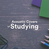 Acoustic Covers for Studying de Various Artists
