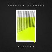 Batalla Perdida by Riviere