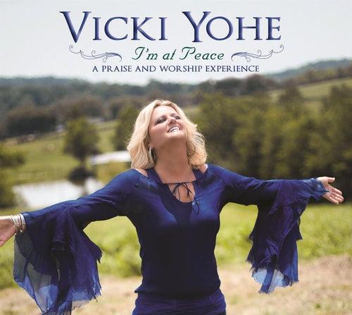I'm At Peace by Vicki Yohe