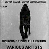 Overcome Riddim (Full Edition) von Various Artists
