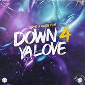Down 4 Ya Love van Tur-G