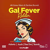 Gal Fever Riddim de Various Artists