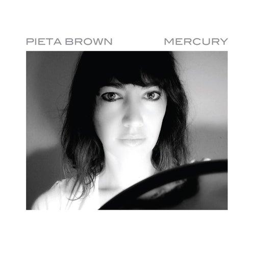 Mercury by Pieta Brown