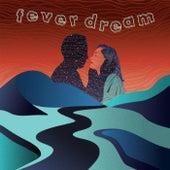 Fever Dream by Liam McPherson