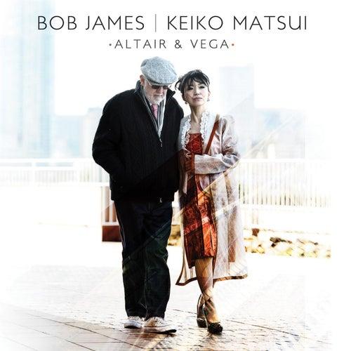 Bob James & Keiko Matsui by Bob James