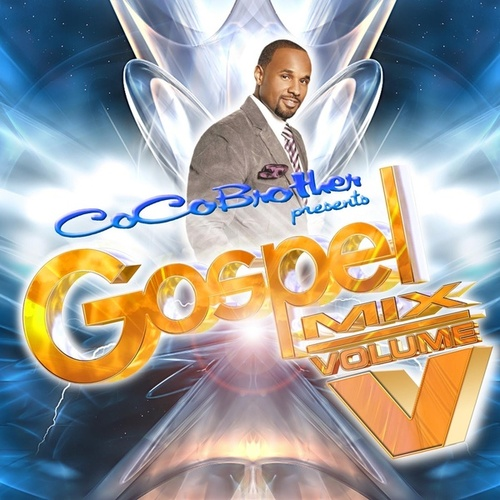 CoCo Brother Presents Gospel Mix V by Various Artists