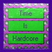 Time Is Hardcore von High Contrast