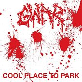 Cool Place to Park (30th Anniversary Remix) by GWAR