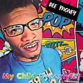 My Child (Freestyle) de Dee Money