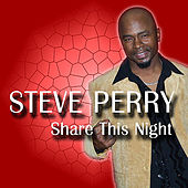 Share This Night de Steve Perry